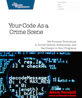 Your Code as a Crime Scene - the book